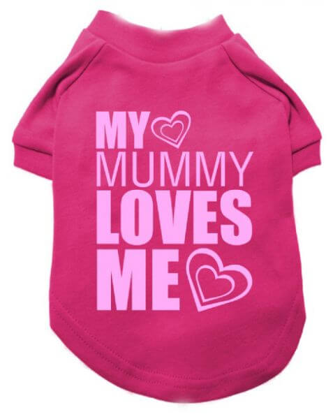 UP MY MUMMY LOVES ME T-Shirt